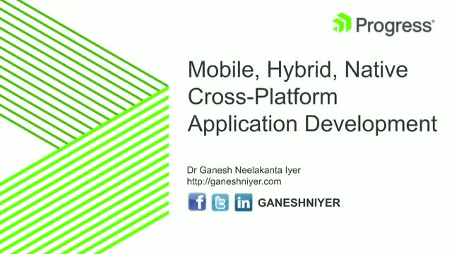 Mobile, Hybrid, Native Cross-Platform Application Development
