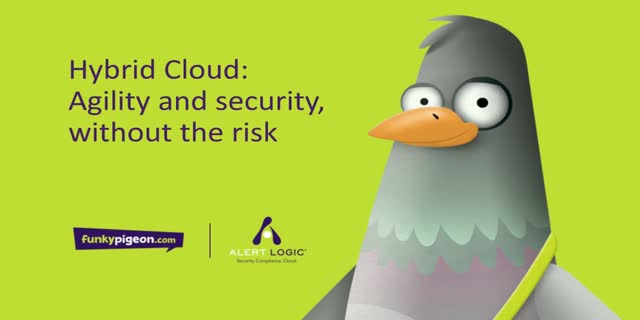 FunkyPigeon.com - Hybrid Cloud: Agility and security, without the risk