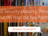 Guest Webcast | OSS Security Maturity: Time to Put On Your Big Boy Pants!