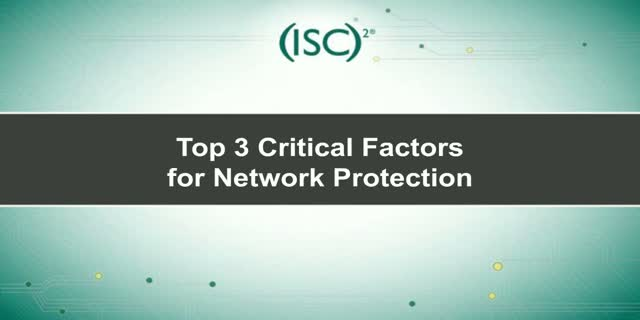 Top 3 Critical Factors to Consider for Network Protection