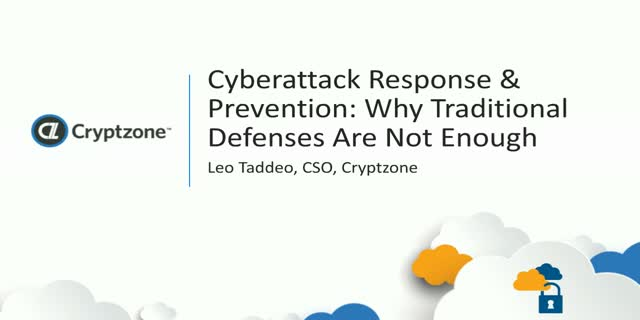 Cyberattack Response & Prevention: Why Traditional Defenses Are Not Enough