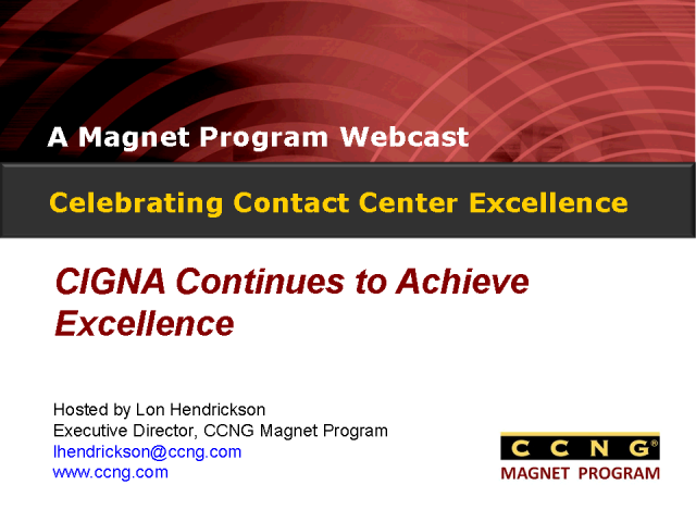 Celebrating Contact Center Excellence at CIGNA