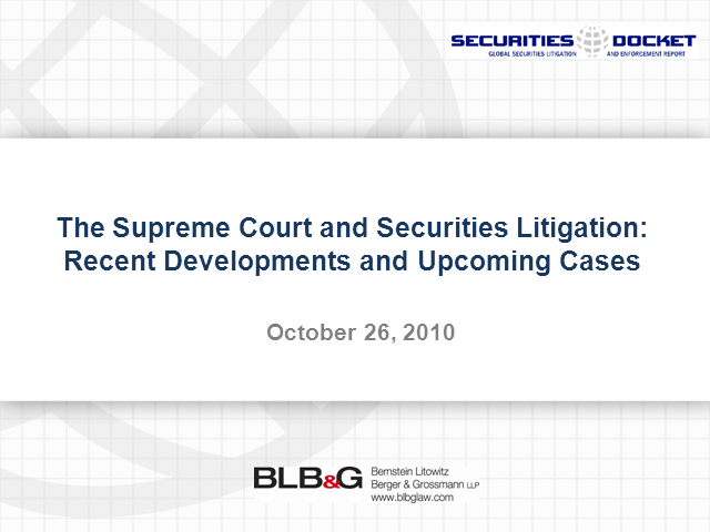 The Supreme Court and Securities Litigation: Recent Developments