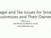 Legal and Tax Issues for Small Businesses and Their Owners