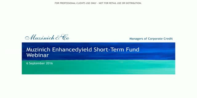 Muzinich Enhancedyield Short-Term Fund Update - September 2016