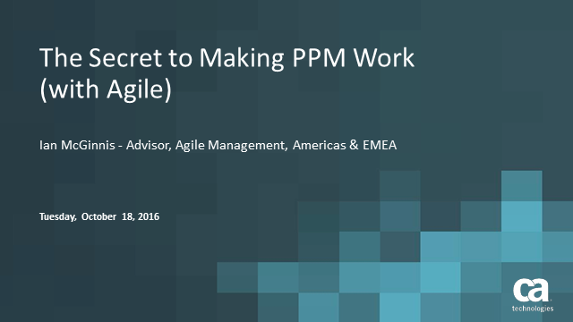 The Secret to Making PPM Work (with Agile)