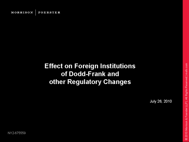 Effect of Regulatory Reforms on Foreign Financial Institutions
