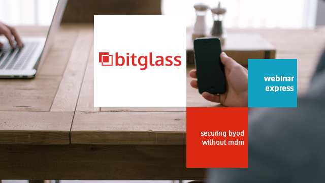 Webinar Express: Securing BYOD Without MDM