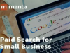 SEM for Small Business: 4 Tips to Get the Most from Paid Search