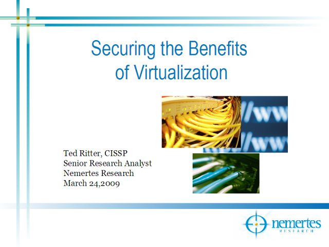 Securing the Benefits of Virtualization