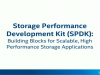 Building Blocks for Scalable, High Performance Storage Applications: SPDK