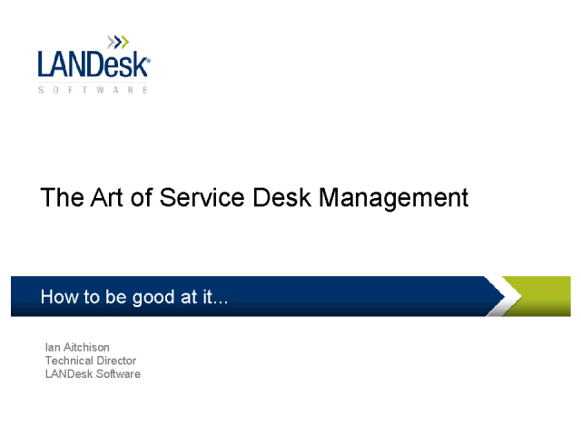 The Art of Service Desk Management