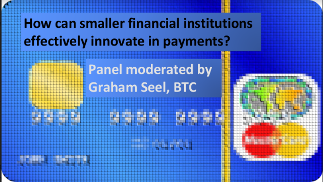 How can smaller financial institutions effectively innovate in payments?
