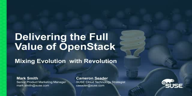 Delivering Full Value of OpenStack – Mixing Evolution with Revolution