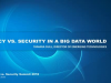 Privacy vs. Security in a Big Data World