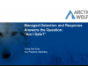 "Managed Detection and Response Answers the Question, ""Am I Safe?"""