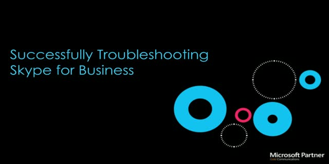 Successfully Troubleshooting Skype for Business
