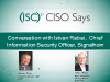 CISO Says: Interview with Istvan Rabai, CISO Signalhorn
