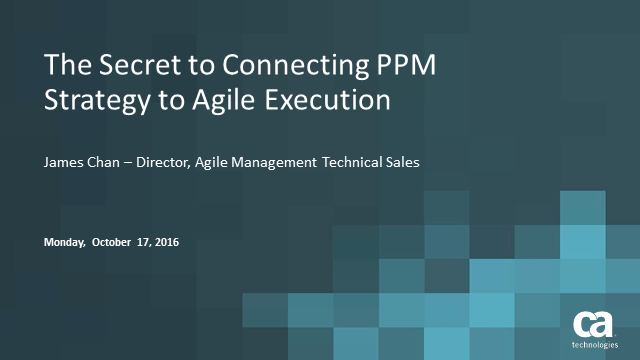 The Secret to Connecting PPM Strategy to Agile Execution