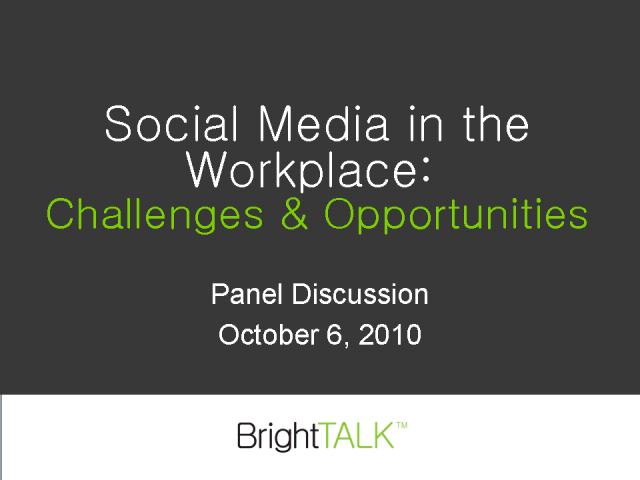 Social Media in the Workplace: Challenges & Opportunities