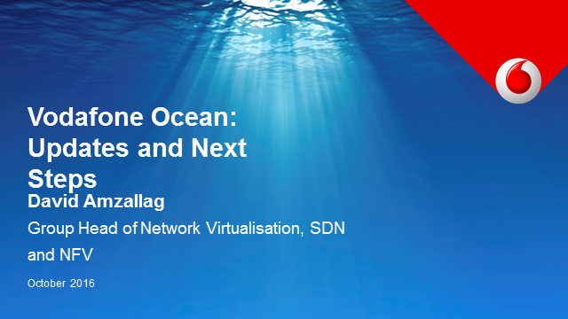 Vodafone Ocean: Updates, Challenges and Next Steps