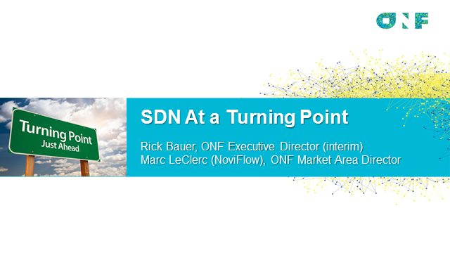 SDN at a Turning Point