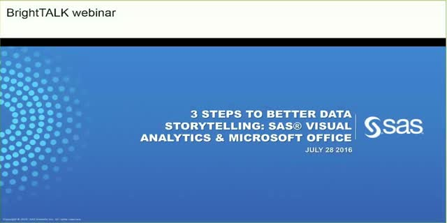 3 Steps to Better Data Storytelling: SAS Visual Analytics & Microsoft Office