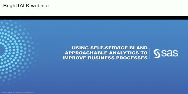 Using Self-Service BI and Approachable Analytics to Improve Business Processes