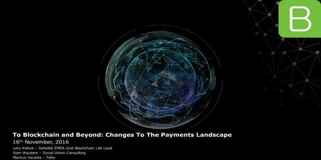To Blockchain and Beyond: Changes to the Payments Landscape