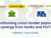 Transforming cross-border payments with synergy from banks and FinTechs