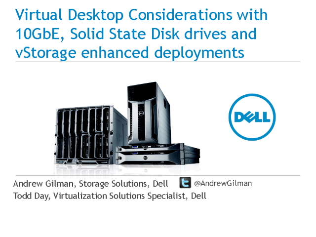 Virtual Desktop Considerations with 10GbE, Solid State Disk drive