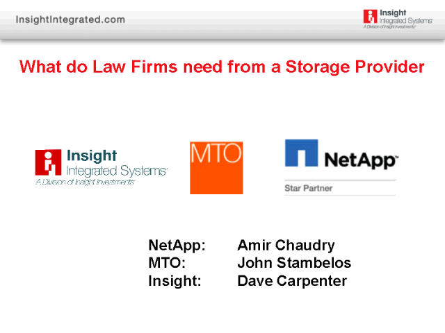 What do Law Firms need from a Storage Solution