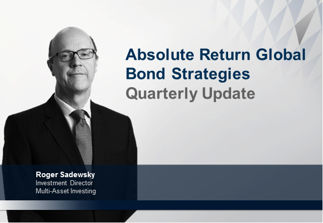 Absolute Return Global Bond Strategies Quarterly Update