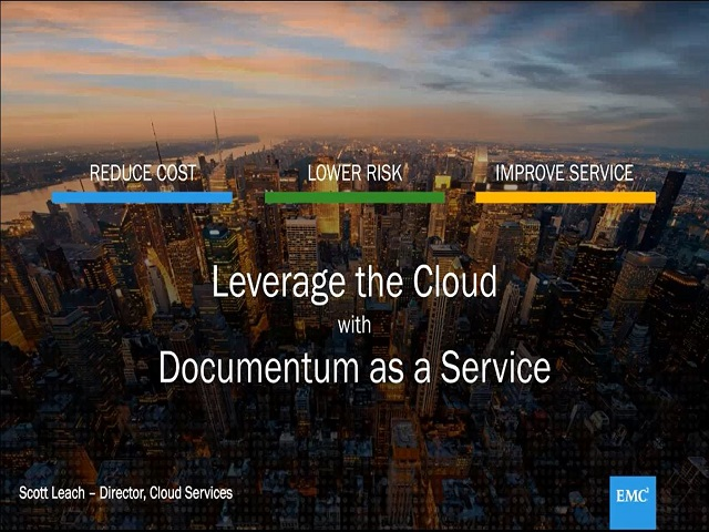 Leveraging the Cloud with Documentum as a Service Webcast | EMC