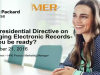 The Presidential Directive on Managing Electronic Records- will you be ready?