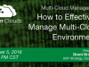 Multi-Cloud Management - How to effectively manage multiple cloud environments