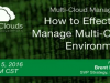 How to Manage Workloads and Applications with a Multi-Cloud Management Platform