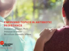 Emerging Topics in Antibiotic Resistance
