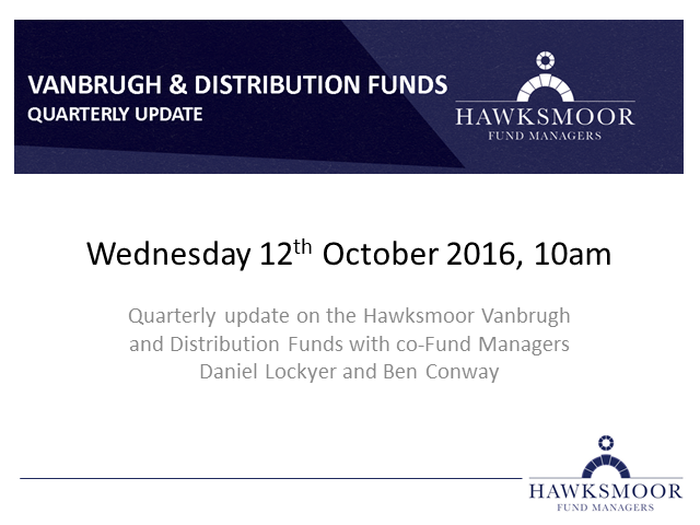 Hawksmoor Fund Managers Quarterly Update (Q3 2016)
