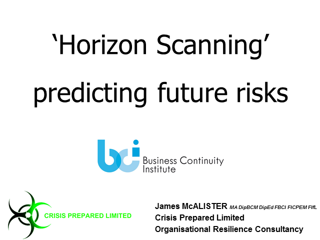 Horizon scanning – predicting future risks