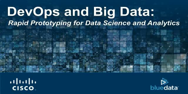 DevOps and Big Data: Rapid Prototyping for Data Science and Analytics
