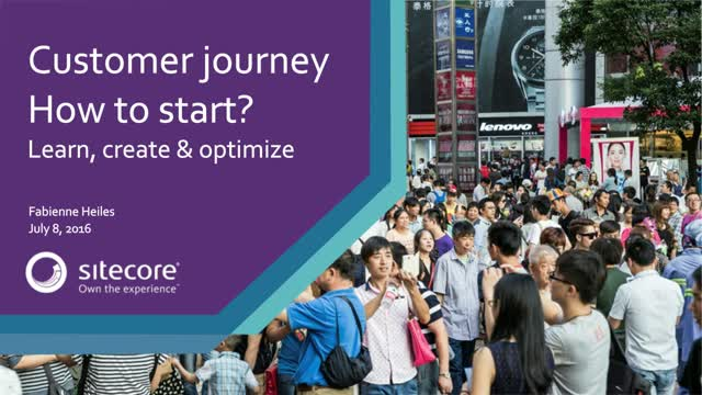 Customer Journey how to start? Learn, create & optimize!