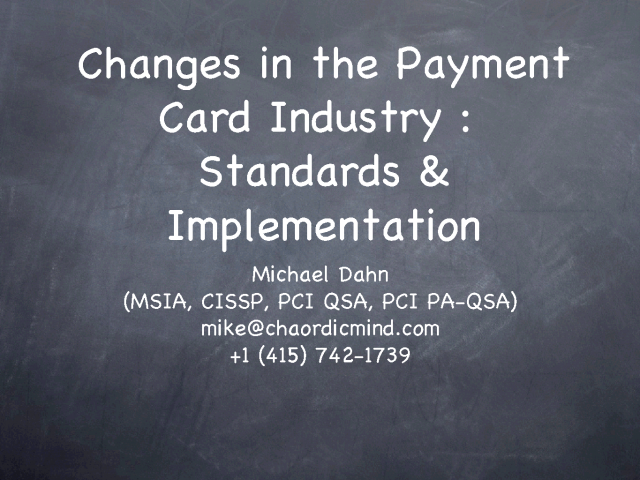Changes in the Payment Card Industry: Standards & Implementation