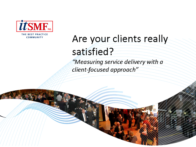 Are your clients really satisfied?