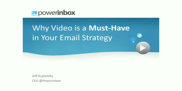 Why Video is a Must-Have in your Email Strategy