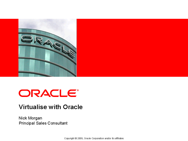 Virtualize with Oracle