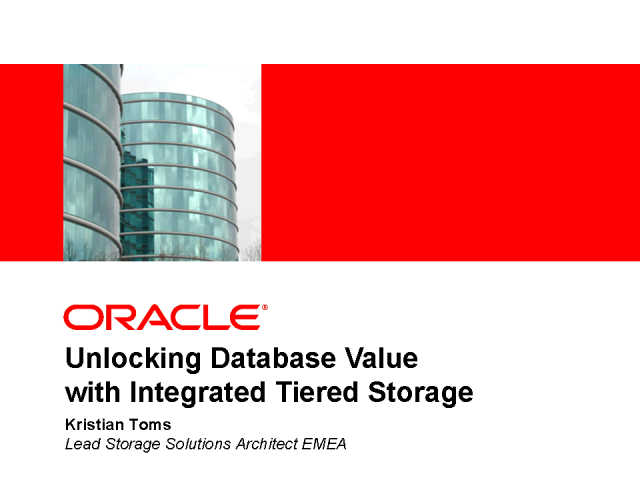 Unlocking Oracle Database Value through Tiered Storage