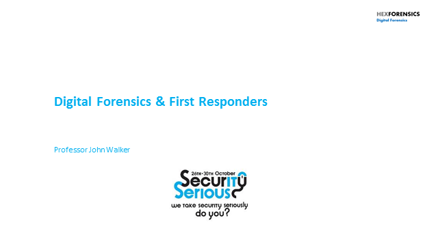 Digital Forensics and First Responders