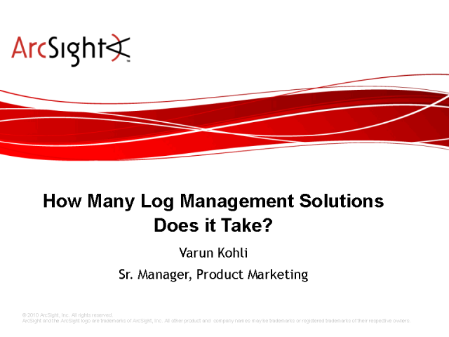 How Many Log Management Solutions Does it Take?