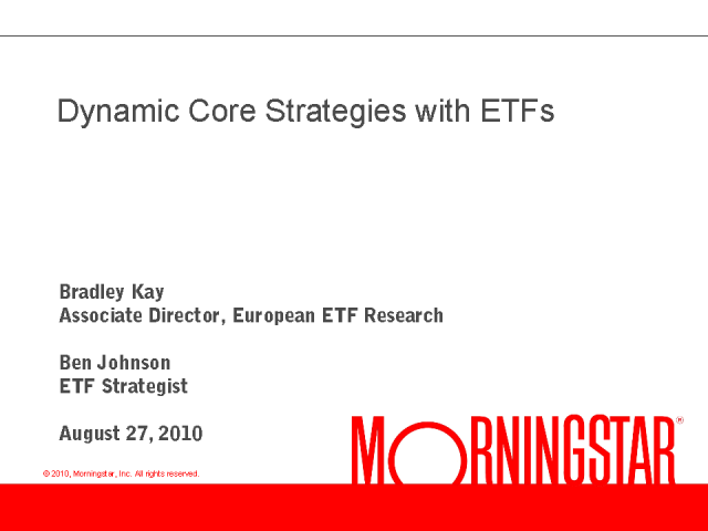 Implementing Dynamic Core Strategies with ETFs
